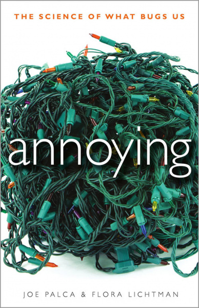 File:Annoying - The Science of What Bugs Us - Hard Cover - USA.jpg