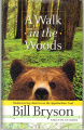 Walk In the Woods, A - Hardcover - USA - 1st Edition.jpg