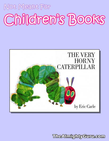 File:Not Meant For Children's Books - Very Horny Caterpillar, The.jpg