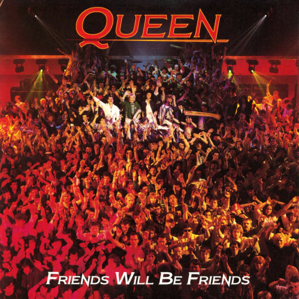 File:Queen - Friends Will Be Friends.jpg