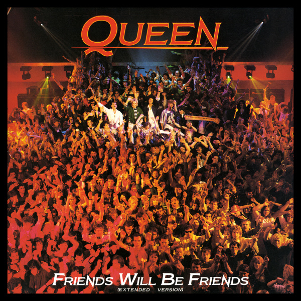 File:Queen - Friends Will Be Friends (Extended).jpg