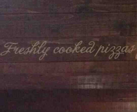 Bad Font Choices - Freshly Cooked Pizzas.jpg